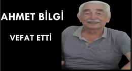 Ahmet Bilgi Vefat Etti (Ege Köyü)