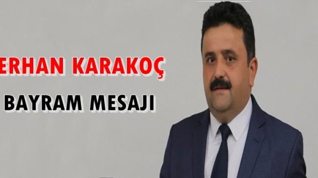 Erhan Karakoç Bayram Mesajı
