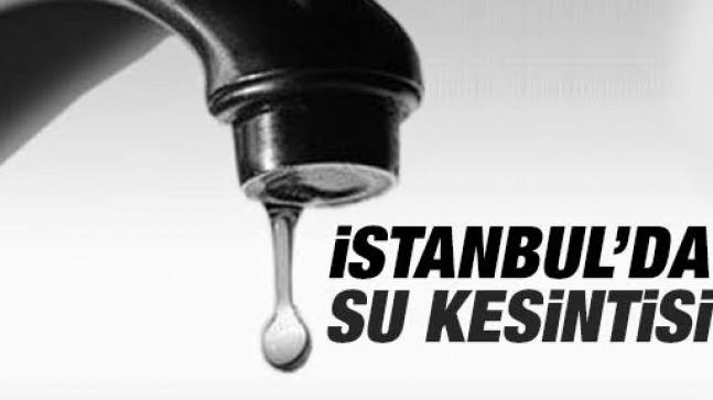 Dikkat!!! İstanbul'da Su Kesintisi Olacak