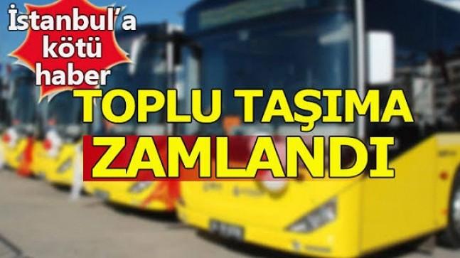 İstanbul'da Toplu Taşımaya %15 Zam Yapıldı