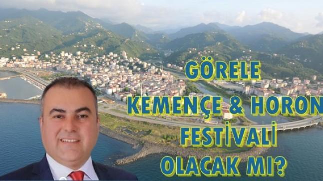 Görele Kemençe & Horon Festivali Olacak Mı? Başkana Sorduk