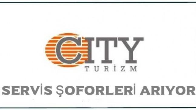 Cıty Turizm Servis ve Personel Taşıma Şoförleri Arıyor